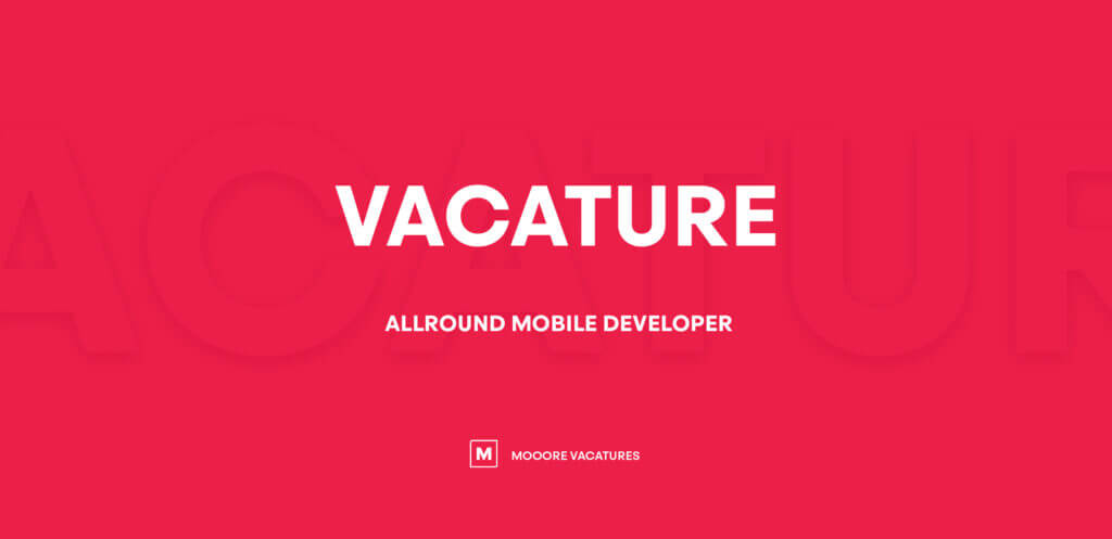 Vacature allround mobile developer