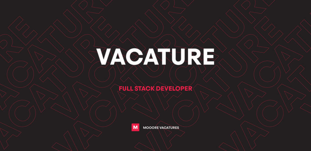 Vacature Full Stack Developer