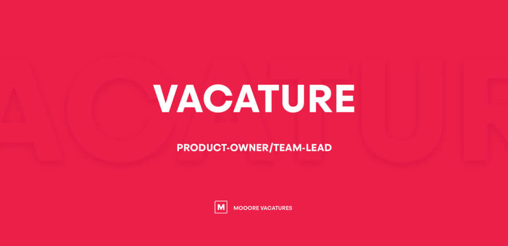 Vacature product owner/team lead