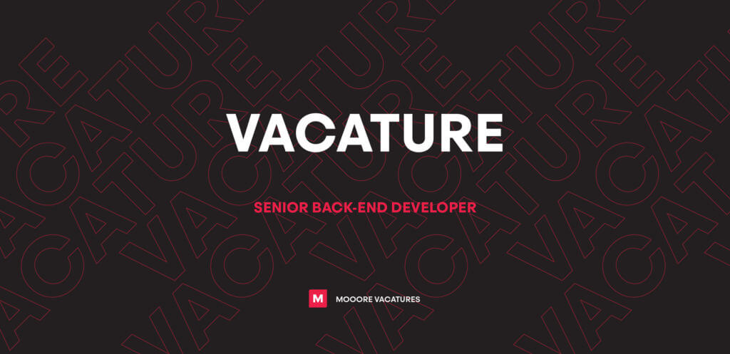 Vacature senior back-end developer
