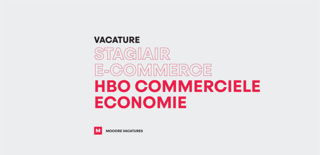 Vacature stagiair E-commerce (HBO commerciële economie)