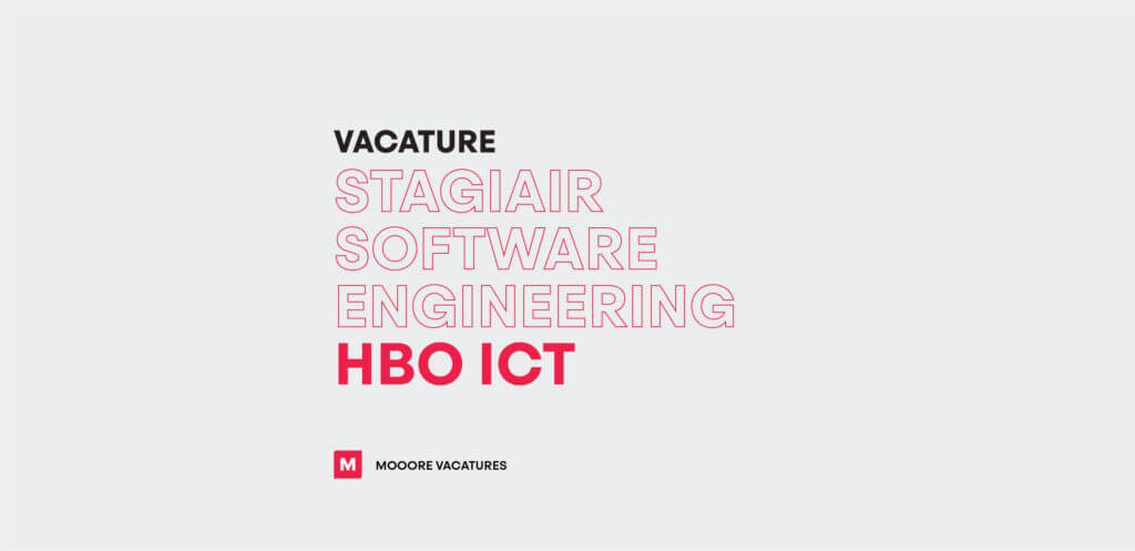 Vacature stagiair Software Engineering (HBO ICT)